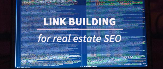 link building for real estate seo