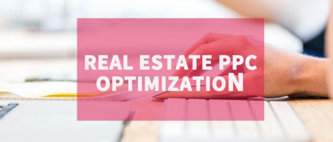 real estate ppc optimization